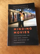 Minding Movies : Observations on the Art, Craft, and Business of Filmmaking