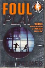 TOM PALMER _ FOUL PLAY 1 _ Football Detective Series _ BRAND NEW _  FREEPOST UK