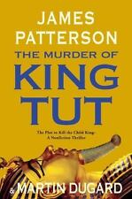 The Murder of King Tut : The Plot to Kill the Child King by James Patterson