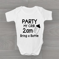 Party At My Crib Bring A Bottle, Funny Humour Cute Baby Grow, Body Suit Vest