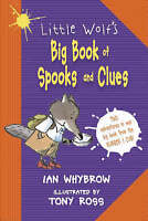 Little Wolf's Big Book of Spooks and Clues, Whybrow, Ian, Very Good Book