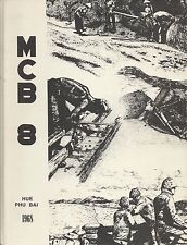 ☆ NAVAL CONSTRUCTION BATTALION EIGHT (8) SEABEES CRUISE BOOK HUE PHU BAI 1968 ☆