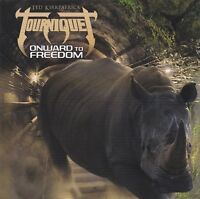 TOURNIQUET - ONWARD TO FREEDOM (*NEW-CD, 2014) Limited Edition Rhino Cover!