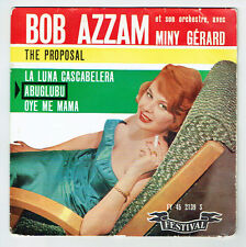 "Bob AZZAM & Miny GERARD 45T EP 7"" THE PROPOSAL - ABUGLUBU - FESTIVAL 2139 RARE"
