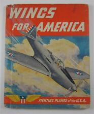 WINGS FOR AMERICA FIGHTING PLANES OF USA 1941 RAND MCNALLY 1ST ED WORLD WAR TWO