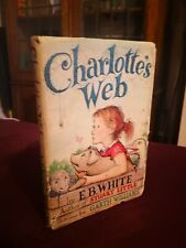 CHARLOTTE'S WEB by E.B. WHITE 1952 1st EDITION, 1st PRINT WITH I-B & DJ