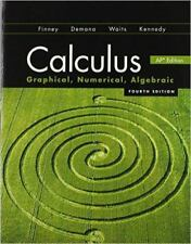 Calculus : Graphical, Numerical, Algebraic by Finney (4th Edition, Hardcover)