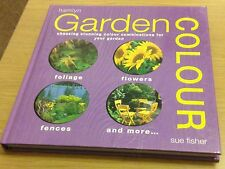 GARDEN COLOUR Sue Fisher Book (Hardback) NEW Hamlyn