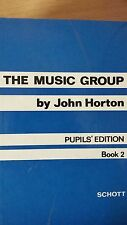 The Music Group By John Horton: Pupil's Edition: Book 1: Music Score (E6)