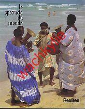 Le spectacle du monde n°244 07/1982 Sauvy X-Crise Côte-d'Ivoire Syrie Alaouites