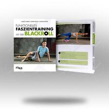 BLACKROLL Funktionelles Faszientraining mit der Blackroll Buch Übungsanleitung