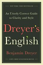 DREYER'S ENGLISH: An Utterly Correct Guide to Clarity and Style  (0812995708)