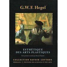 Esthetique des arts plastiques. G.W.F. HEGEL. Savoir sur l'art