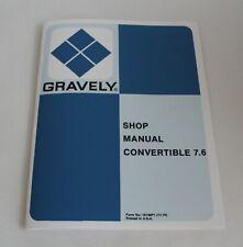 Gravely Tractor 7.6 Shop/ Service/ Repair Manual, Super/ Custom Convertible