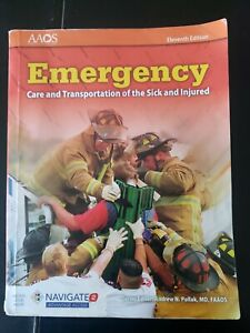 Emergency Care Transportation of the Sick and Injured 11th Edition AAOS