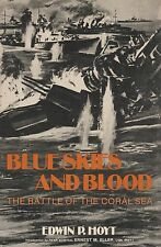 Blue Skies & Blood Battle of Coral Sea (1942) E. Hoyt (USS Lexington, Yorktown)