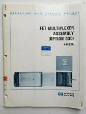 HP 44423A FET Multiplexer Assembly Operating & Service Manual P/N 44423-90001