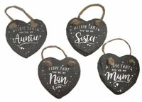 Slate Hanging Heart Sentiments  Mum Nan Auntie Sister Christmas Gift 8cm