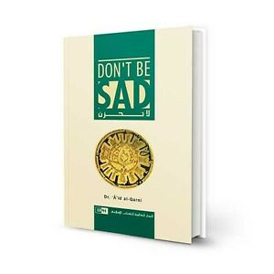 Don't Be Sad Muslim Islamic Gift Ideas Best Seller Book (Don't Be Sad) Hardcover