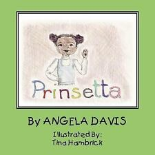 Prinsetta by Angela Y. Davis (2006, Paperback)