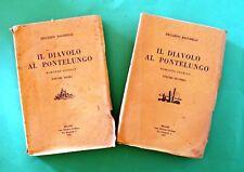 Il diavolo al Pontelungo - R. Bacchelli - 1^ Ed Ceschina 1927 - 2 Voll. - Dedica
