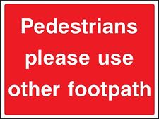 Safety Sign Use other footpath - Adhesive Vinyl Waterproof Exterior Sticker