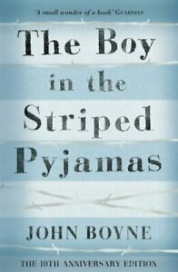 The Boy in the Striped Pyjamas by Boyne, John Book The Cheap Fast Free Post