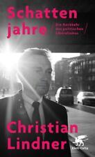 Schattenjahre von Christian Lindner (2018, Gebundene Ausgabe)