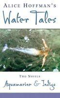 Aquamarine And Indigo - Water Tales by Alice Hoffman