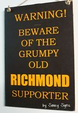 Grumpy Old Richmond Footy Sign - Bar Kitchen Office Shed BBQ Tigers Wooden Chic
