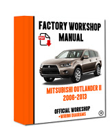 OFFICIAL WORKSHOP Manual Service Repair Mitsubishi Outlander II 2006 - 2013