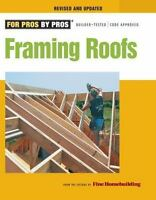 Framing Roofs: Completely Revised and Updated (Paperback or Softback)