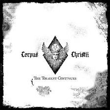 Corpus Christii - The Torment Continue LP Gatefold White Vinyl Import NEW