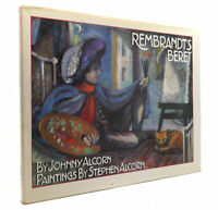 Johnny Alcorn REMBRANDT'S BERET  1st Edition 1st Printing