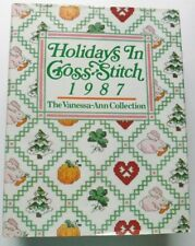 HOLIDAYS IN CROSS STITCH 1987 HARDCOVER BOOK