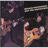 George Thorogood - & the Destroyers (2003)