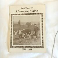 Past Views of Livermore Maine 1795 - 1995 photos history