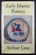 Early Islamic Pottery: Mesopotamia, Egypt and Persia. HC. 1965