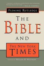 NEW The Bible and The New York Times by Fleming Rutledge