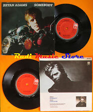 LP 45 7'' BRYAN ADAMS Somebody Long gone 1984 england A&M AM 236 cd mc dvd