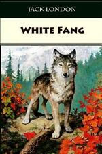 White Fang: By London, Jack