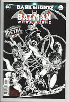 BATMAN WHO LAUGHS #1 (3rd PRINT) B/W VARIANT DARK NIGHTS METAL DC 2018 NM- NM