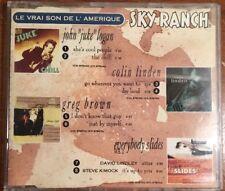 Le Vrai Son De L' Amerique. SkyRanch CD. John Juke Logan Colin Linden Greg Brown