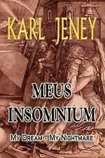 NEW Meus Insomnium: My Dream - My Nightmare by Karl Jeney