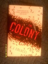 A J. Colucci - The Colony (2012) - Hardcover