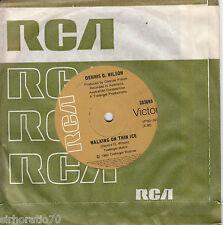 DENNIS D. WILSON Walking On Thin Ice / Don't Let It Slip OZ 45 - Kahvas Jute