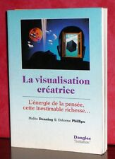 Melita Denning & Osborne Phillips - La visualisation créatrice / Dangles