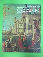 BOOK LIBRO CARPACCIO I Classici della Pittura 27 1980 Armando Curcio (L57)