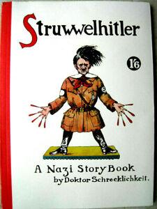 Struwwelhitler - A Nazi Story Book by Dr Schrecklichkeit engl.deutsch Parodie