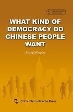 What Kind of Democracy Do Chinese People Want